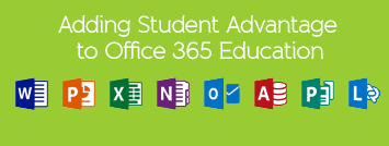How to Implement Student Advantage in Office 365 Education